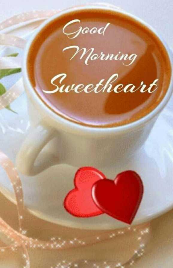 🌞 Good Morning🌞 - Good Morning Sweetheart - ShareChat