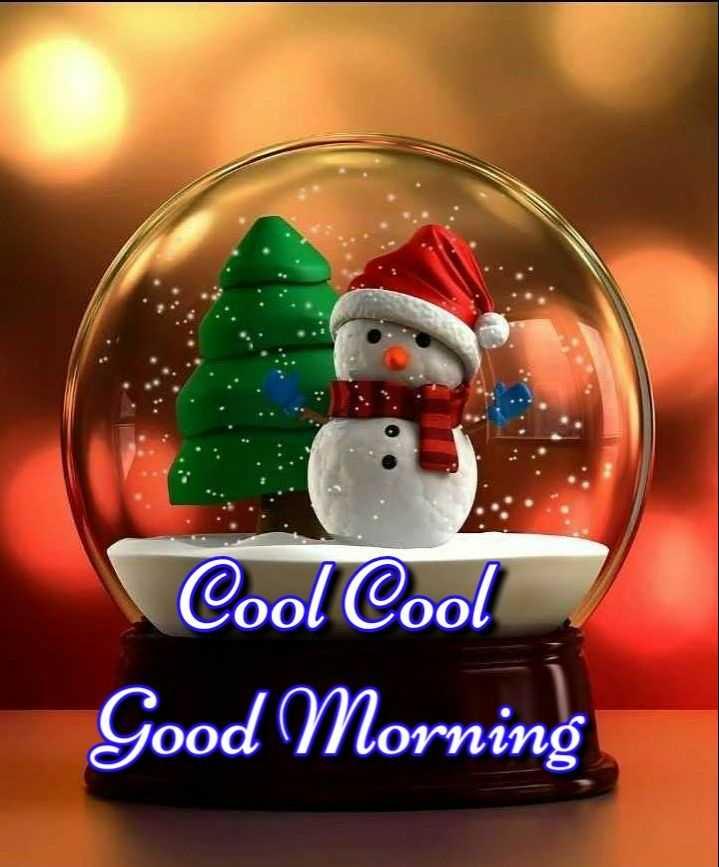 🌞 Good Morning🌞 - Cool Cool Good Morning - ShareChat