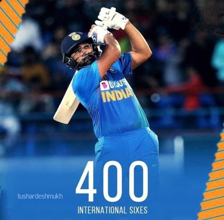 🏏HITMAN रोहित शर्मा - INDIA 400 tushardeshmukh INTERNATIONAL SIXES - ShareChat