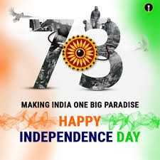 🇮🇳 Happy Independence Day - MAKING INDIA ONE BIG PARADISE HAPPY A INDEPENDENCE DAY - ShareChat