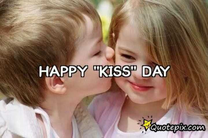 😘Happy Kiss Day💋 - HAPPY KISS DAY Quotepix . com - ShareChat