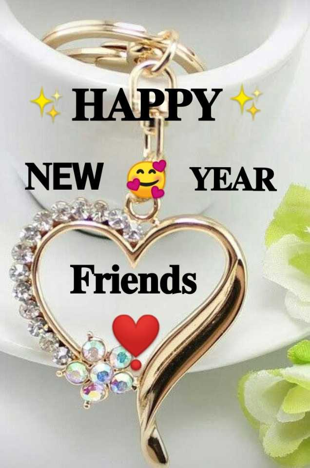 🎉 Happy New Year 2020 😍 - HAPPY NEW and YEAR Friends - ShareChat