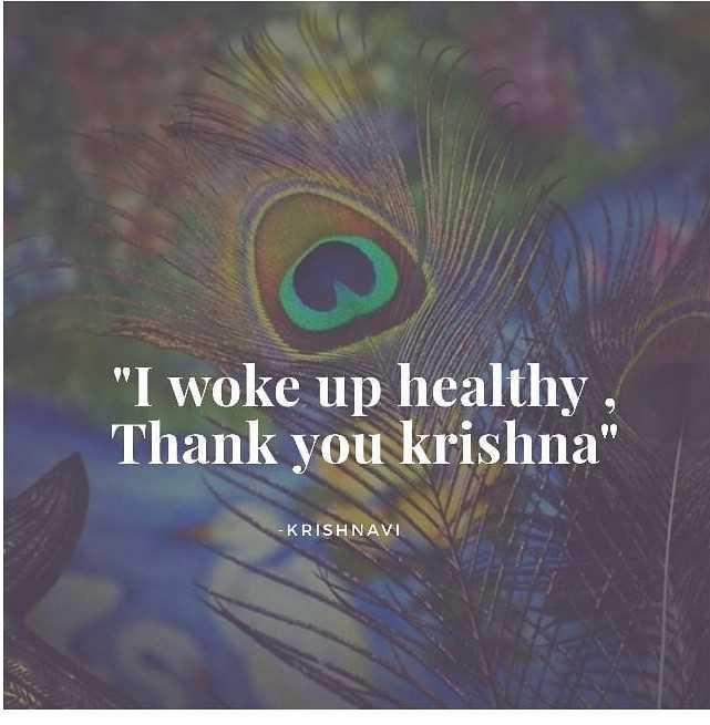 Hare Krishna - I woke up healthy , Thank you krishna - KRISHNAVI - ShareChat