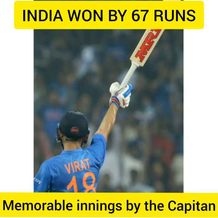 🏏 IND vs WI - INDIA WON BY 67 RUNS VIRAT Memorable innings by the Capitan - ShareChat