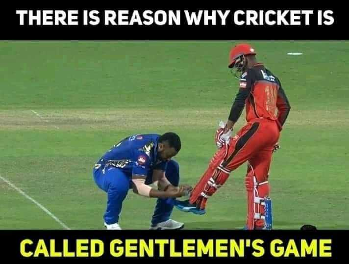 IPL ਤਸਵੀਰਾਂ - THERE IS REASON WHY CRICKET IS CALLED GENTLEMEN ' S GAME - ShareChat