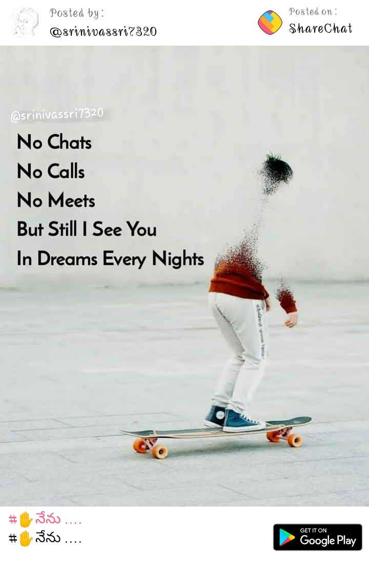 I hate U - Posted by : @ srinivassri7320 Posted on : ShareChat @ srinivassri7320 No Chats No Calls No Meets But Still I See You In Dreams Every Nights # # 330 . . . . Boso . . . . GET IT ON Google Play - ShareChat
