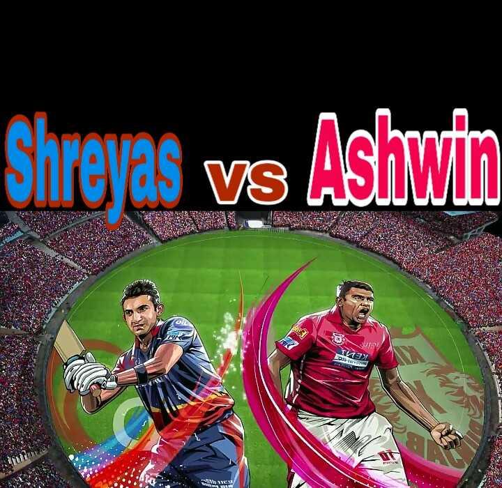 KXIP vs DC - Shreyas vs Ashwin KEL - ShareChat