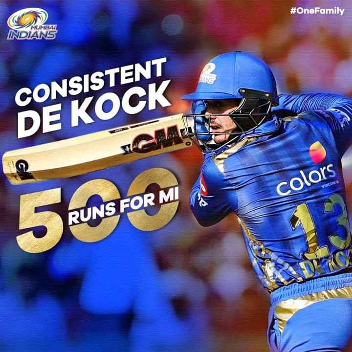 MI vs CSK - # OneFamily MUMBAI INDIANS CONSISTENT DE KOCK colors 500 * * RUNS FOR MI WA - ShareChat