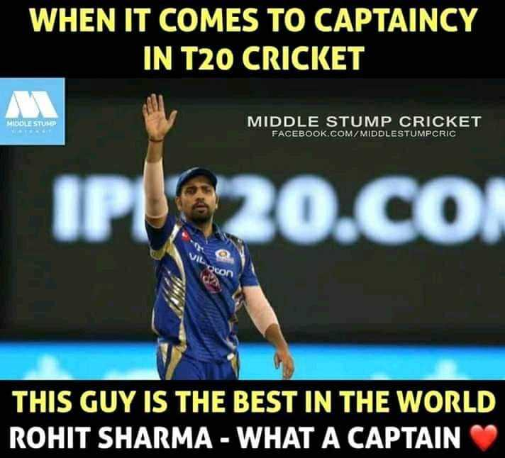 MI vs SRH - WHEN IT COMES TO CAPTAINCY IN T20 CRICKET MIDDLE STUMP CRICKET FACEBOOK . COM / MIDDLESTUMPCRIC | IP20co THIS GUY IS THE BEST IN THE WORLD ROHIT SHARMA - WHAT A CAPTAIN - ShareChat