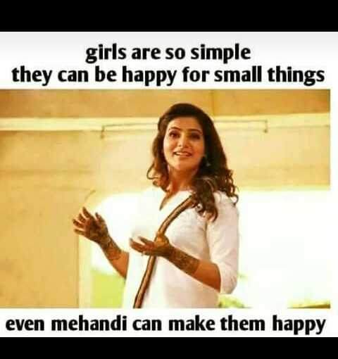 Motivation Status - girls are so simple they can be happy for small things even mehandi can make them happy - ShareChat