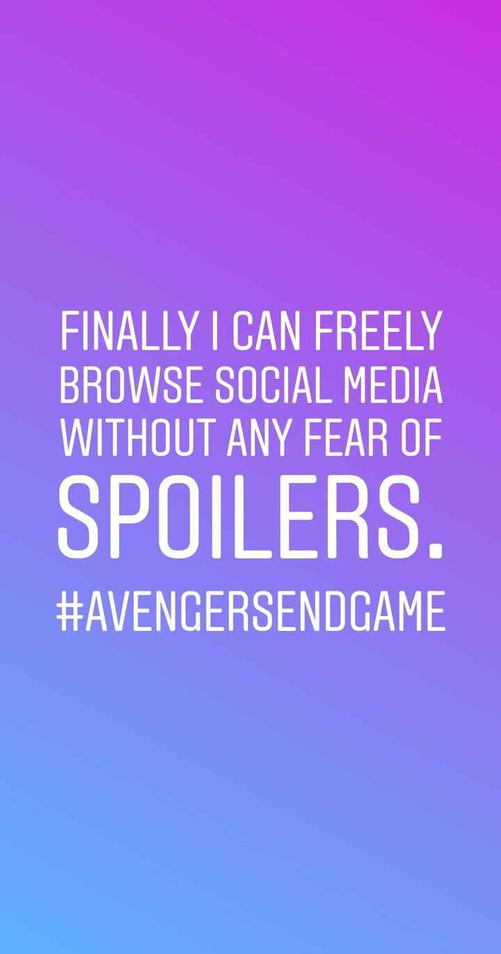 Movietime - FINALLY I CAN FREELY BROWSE SOCIAL MEDIA WITHOUT ANY FEAR OF SPOILERS . # AVENGERSENDGAME - ShareChat