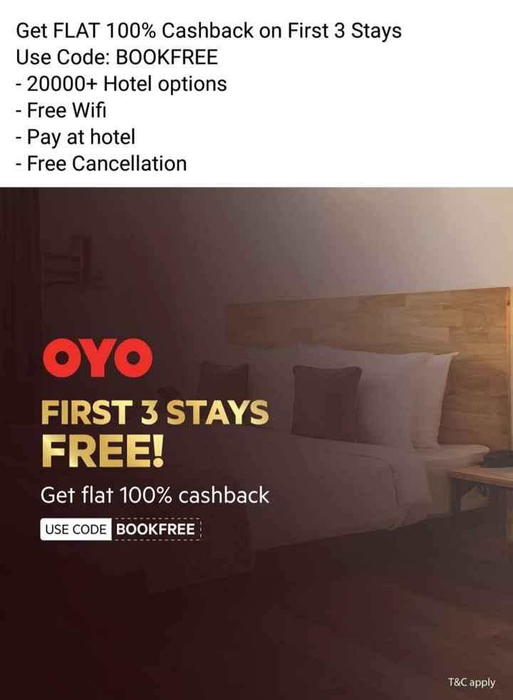 🧳OYO రహో మస్త్ ఛాలెంజ్ - Get FLAT 100 % Cashback on First 3 Stays Use Code : BOOKFREE - 20000 + Hotel options - Free Wifi - Pay at hotel - Free Cancellation OYO FIRST 3 STAYS FREE ! Get flat 100 % cashback USE CODE BOOKFREE - - - - - - - - - - - - - - - - - - T & C apply - ShareChat