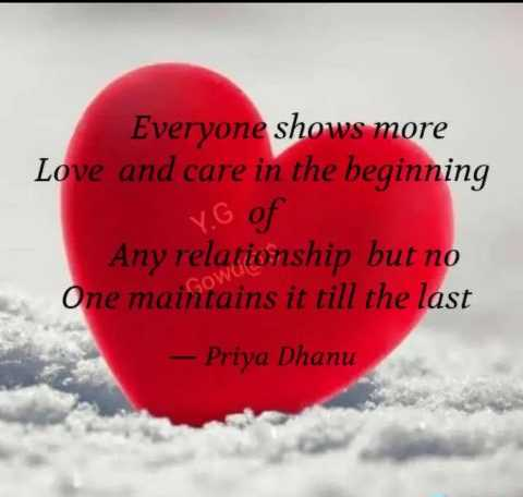 Relationship_goals😍 - Everyone shows more Love and care in the beginning YG of Any relationship but no One maintains it till the last – Priya Dhanu - ShareChat