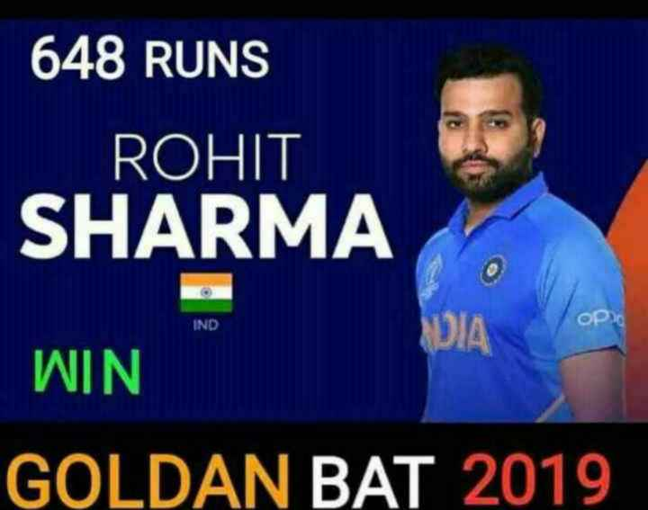Rohit Sharma 🏏 - 648 RUNS ROHIT SHARMA IND OP DIA WIN GOLDAN BAT 2019 - ShareChat
