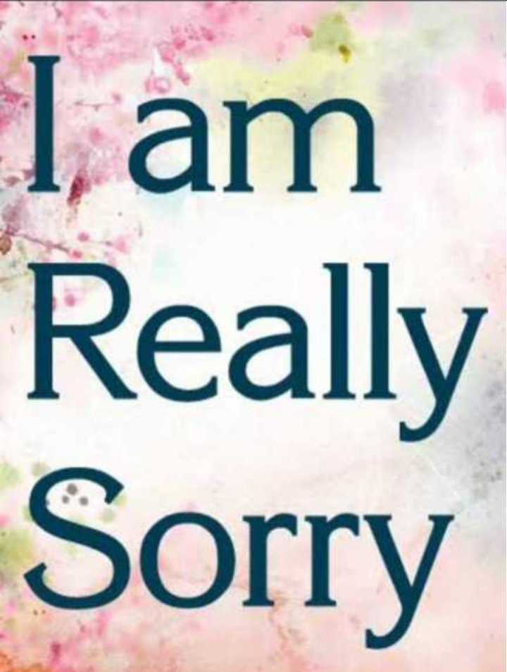 😢Sorry😔 - I am Really Sorry - ShareChat