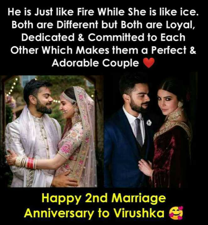 💍Virushka ಮದುವೆ ವಾರ್ಷಿಕೋತ್ಸವ - He is Just like Fire While She is like ice . Both are Different but Both are Loyal , Dedicated & Committed to Each Other Which Makes them a Perfect & Adorable Couple Happy 2nd Marriage Anniversary to Virushka - ShareChat