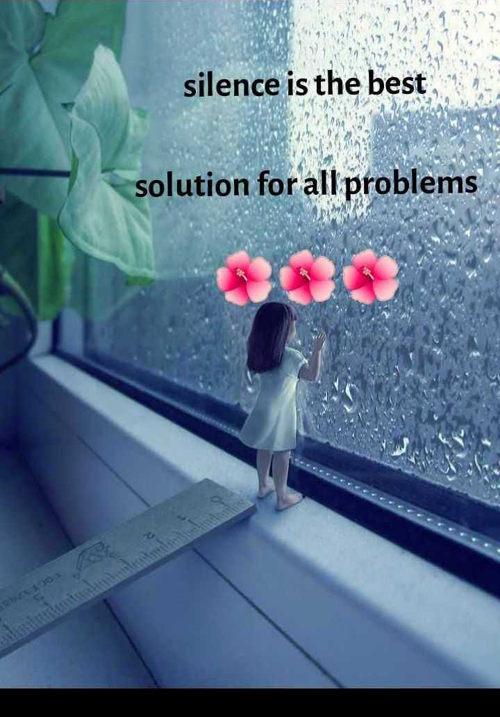 📜 Whatsapp स्टेटस - silence is the best solution for all problems - ShareChat