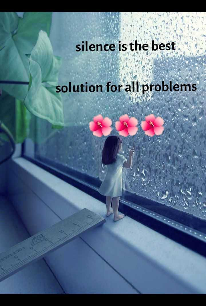 🎭Whatsapp status - silence is the best solution for all problems - ShareChat