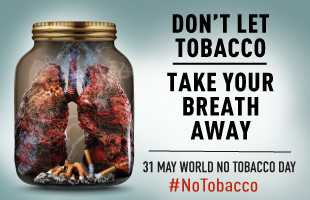 World No Tobacco Day - DON ' T LET TOBACCO TAKE YOUR BREATH AWAY 31 MAY WORLD NO TOBACCO DAY # NoTobacco - ShareChat