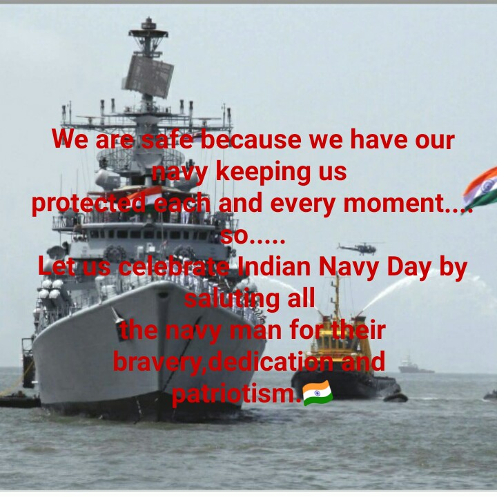 Navy ডে 🚢 - We are safe because we have our ravy keeping us proteinach and every moment . N 50 . . . . . Lets celebri Indian Navy Day by oting all they man for their bray dedicati in - d pa tism . - ShareChat