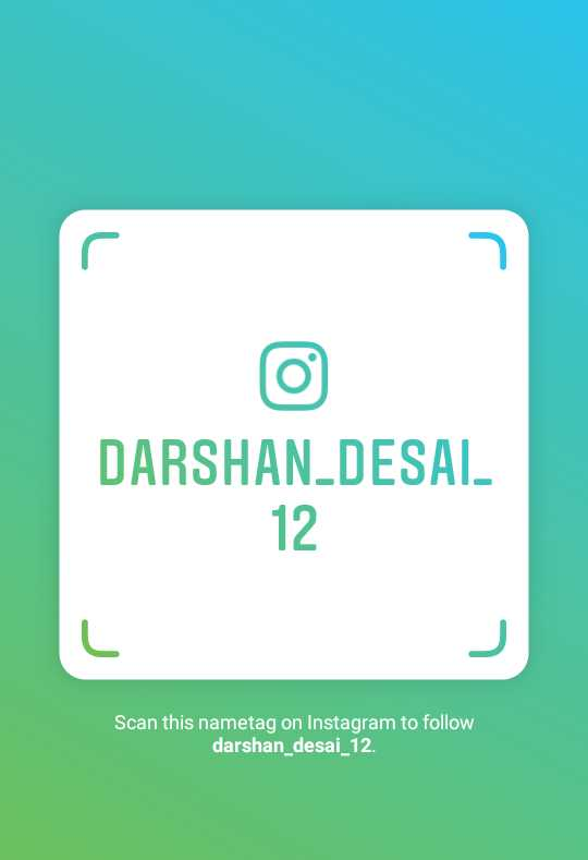 all - DARSHAN _ DESAI 12 . Scan this nametag on Instagram to follow darshan _ desai _ 12 . - ShareChat