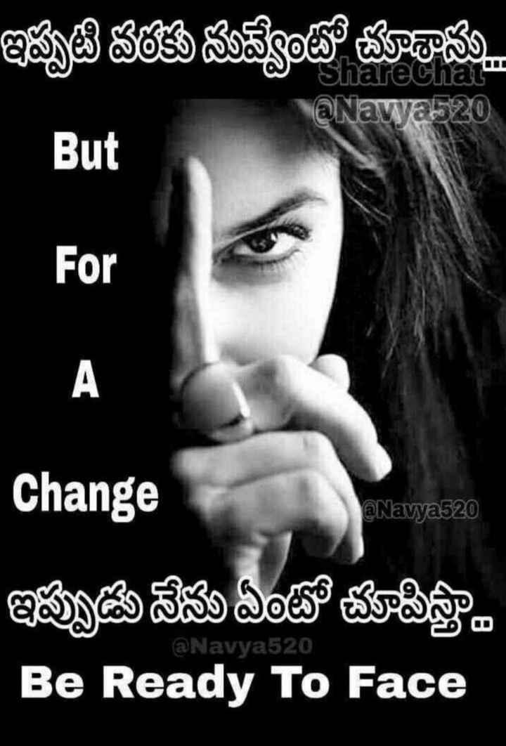 angry😈 - ఇప్పటి వర్తకు నువ్వేంటో చూశామ eChat @ Nawab 20 But For | A @ Navya520 Change ఇప్పుడు నేను ఏంటో చూపిస్ట్ర Be Ready To Face @ Navya520 - ShareChat