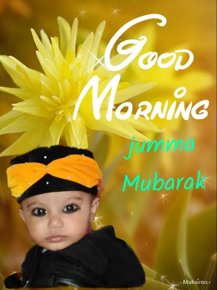 arif_arsalan_07_ - Good MORNING Mubarak Makaron - ShareChat