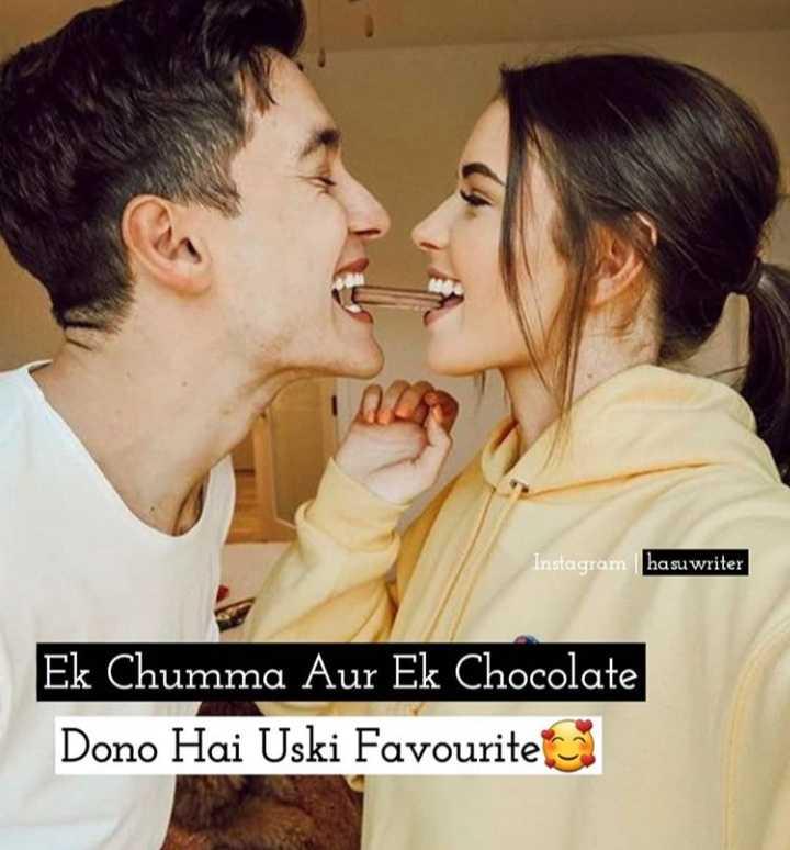 😍 awww... 🥰😘❤️ - Instagram ha suwriter Ek Chumma Aur Ek Chocolate Dono Hai Uski Favourite - ShareChat