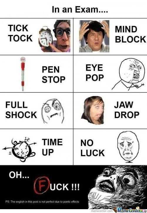 b.tech  జోక్స్ - In an Exam . . . . TICK TOCK MIND BLOCK PEN STOP EYE POP FULL SHOCK FULL JAW DROP TIME NO LUCK OH . . . OH . . . UCK ! ! ! UCK ! ! ! PS . The english in this post is not perfect due to poetic effects memecenter . com Wametenter - ShareChat