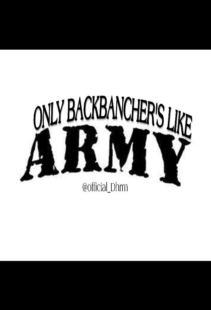 Backbenchers - ONLY BACKBANCHERS LIKE ARMY @ official Dhrm - ShareChat