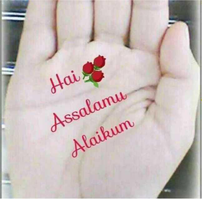 bakthi - Hai . Assalamu Alaikum - ShareChat