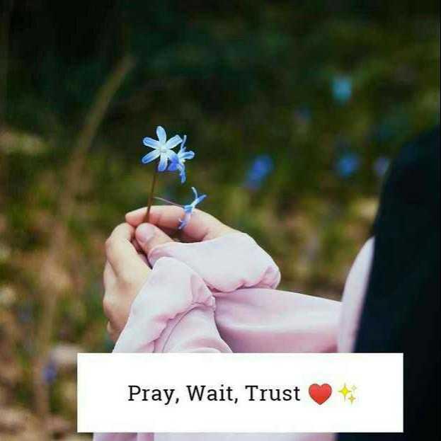 bakthi - Pray , Wait , Trust - ShareChat