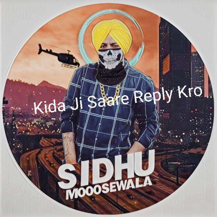 sidhu moose wala - chosen - Kida Ji Saare Reply Krol . MOOOSEWALA - ShareChat