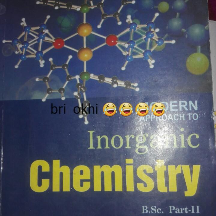 📚 ਬੱਚਿਆਂ ਦੀ ਪੜ੍ਹਾਈ - bri okhi @ OSCERN Inorganic Chemistry B . Sc , Part - II - ShareChat