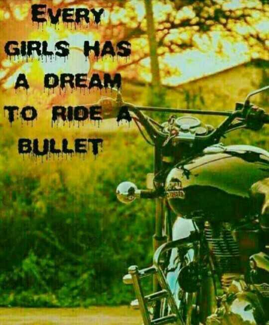 bullu{}••😍 - EVERY GIRLS HAS A DREAM TO RIDE A BULLET - ShareChat