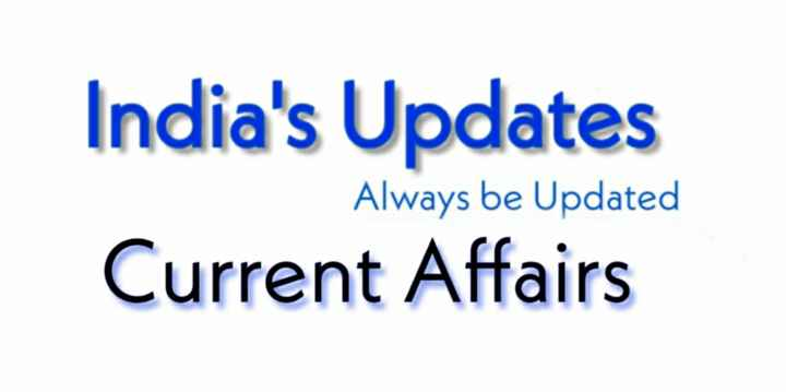 current affairs - India ' s Updates Current Affairs Always be Updated - ShareChat