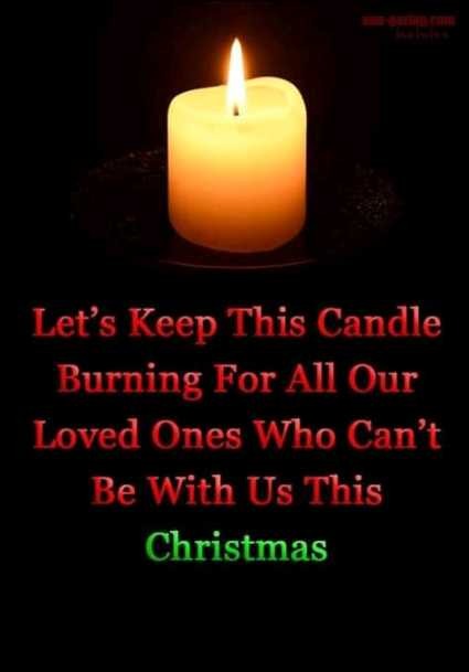 deep - Let ' s Keep This Candle Burning For All Our Loved Ones Who Can ' t Be With Us This Christmas - ShareChat