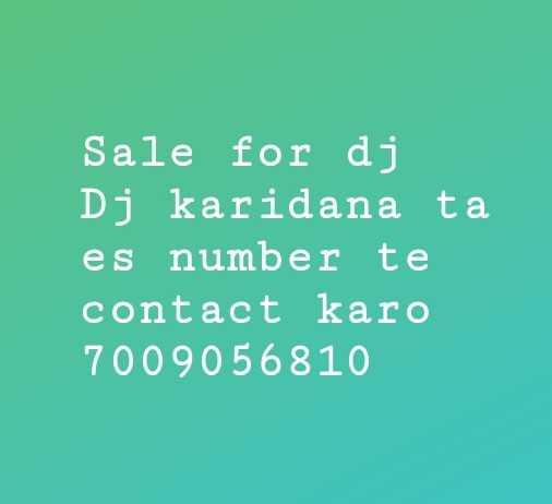 dj - Sale for dj Dj karidana ta es number te contact karo 7009056810 - ShareChat