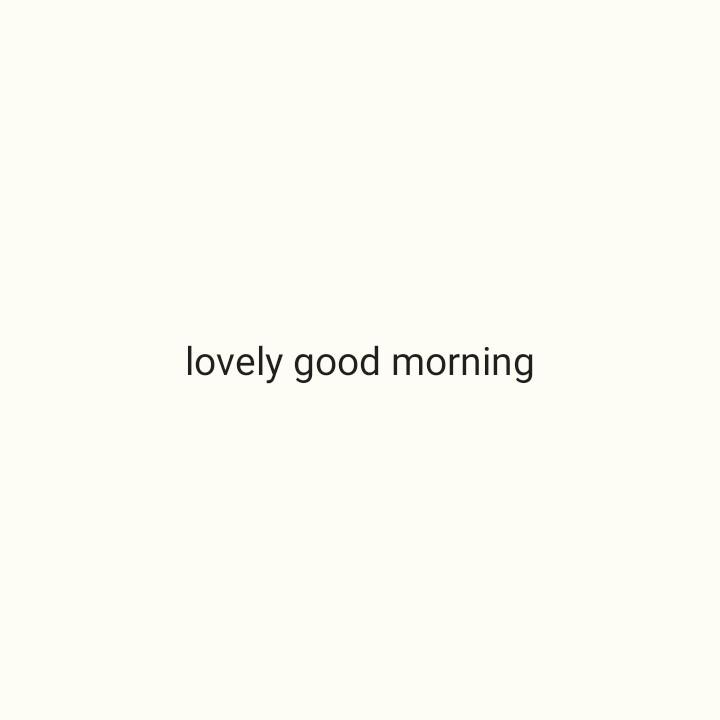 🌞 Good Morning🌞 - lovely good morning - ShareChat