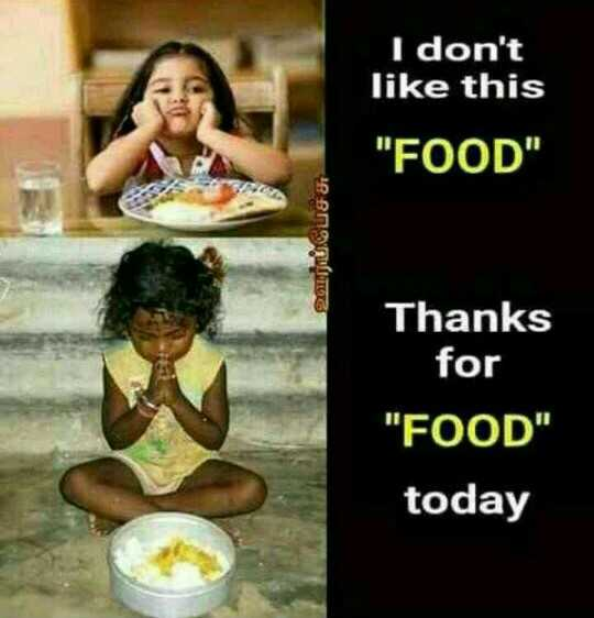 food - I don ' t like this FOOD ஊர்ப்பேச்சு Thanks for FOOD today - ShareChat