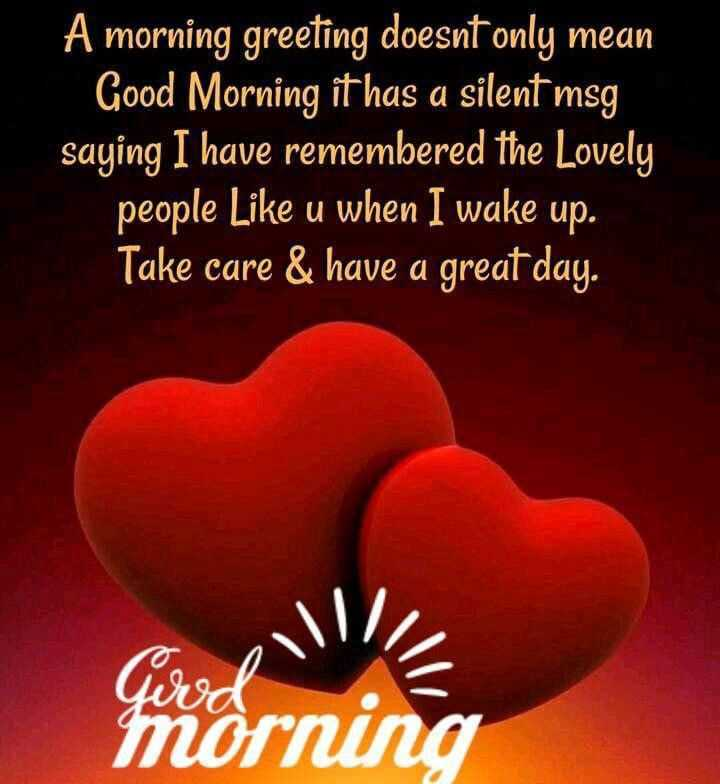 🍎good morning 🍎 - A morning greeting doesnt only mean Good Morning it has a silent msg saying I have remembered the Lovely people Like u when I wake up . Take care & have a great day . morning - ShareChat