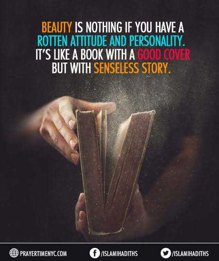 goodni8 - BEAUTY IS NOTHING IF YOU HAVE A ROTTEN ATTITUDE AND PERSONALITY . IT ' S LIKE A BOOK WITH A GOOD COVER BUT WITH SENSELESS STORY . PRAYERTIMENYC . COM ISLAMIHADITHS ISLAMIHADITHS - ShareChat
