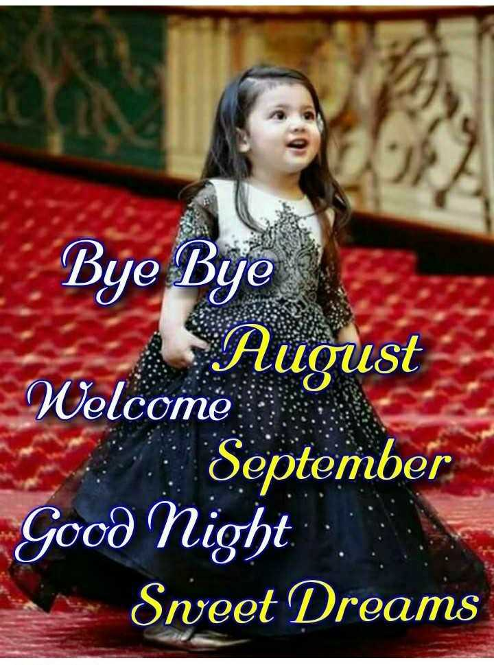 🌹🌹 good night 🌹🌹 - Bye Bye August Welcome September Good Night Sweet Dreams - ShareChat