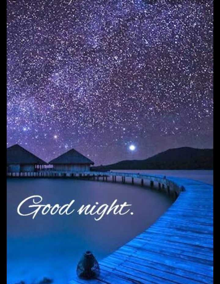 good  night - Good night . - ShareChat