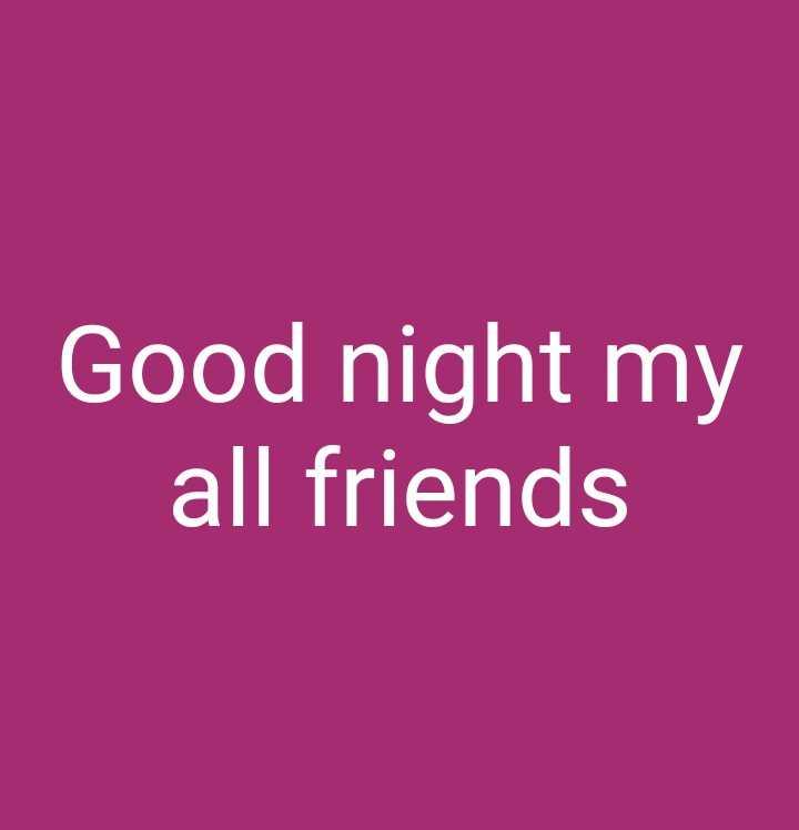 good night - Good night my all friends - ShareChat