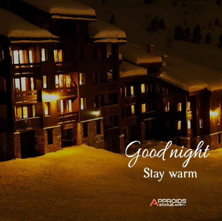 gud nt - LE Good night Stay warm APPROIDS STATUS APP - ShareChat
