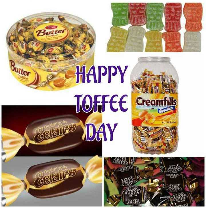🍬 happy ਟੌਫੀ day - Tillan Butter Quiter Coffee HAPPY TOFFEE Creamfils Celaine DAY Alpenliebe BUTTER Designizolo Gclairs SALA XOD AUTO 2GHIOD Lon TAN - ShareChat