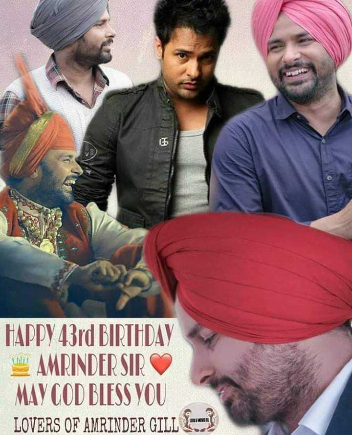 🎂happy birthday amrinder gill - HAPPY 43rd BIRTHDAY Lalu AMRINDER SIR MAY GOD BLESS YOU LOVERS OF AMRINDER GILL G - ShareChat