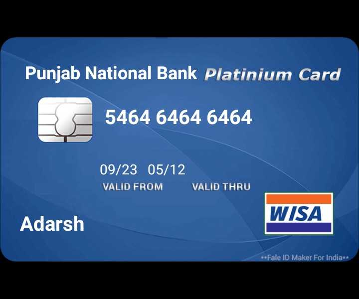 happy birthday mika - Punjab National Bank Platinium Card 5464 6464 6464 091 / 28 - 05 / 12 VALD T 09 / 23 05 / 12 VALID FROM VALID THRU WISA Adarsh * * Fale ID Maker For India * * - ShareChat