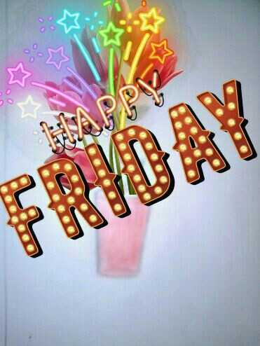 happy friday - ShareChat